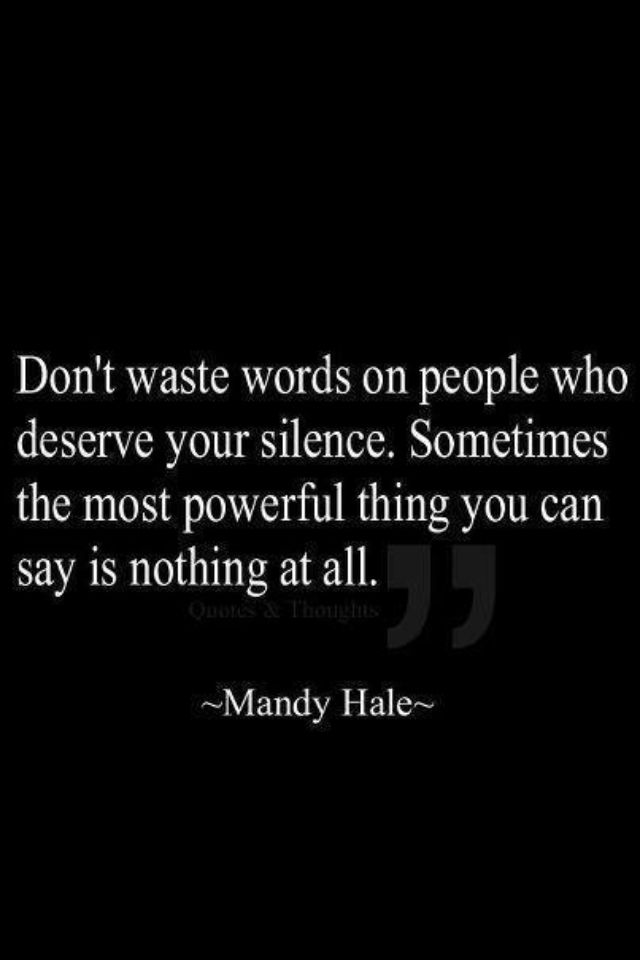 silence speaks louder than words quote