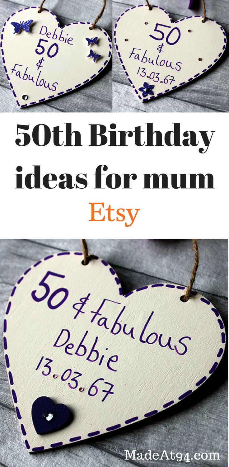 Beautiful 50th Birthday Ideas For Mum Handmade By MadeAt94 Think Gifts Your Sister And Even Grandma Personalise These Her