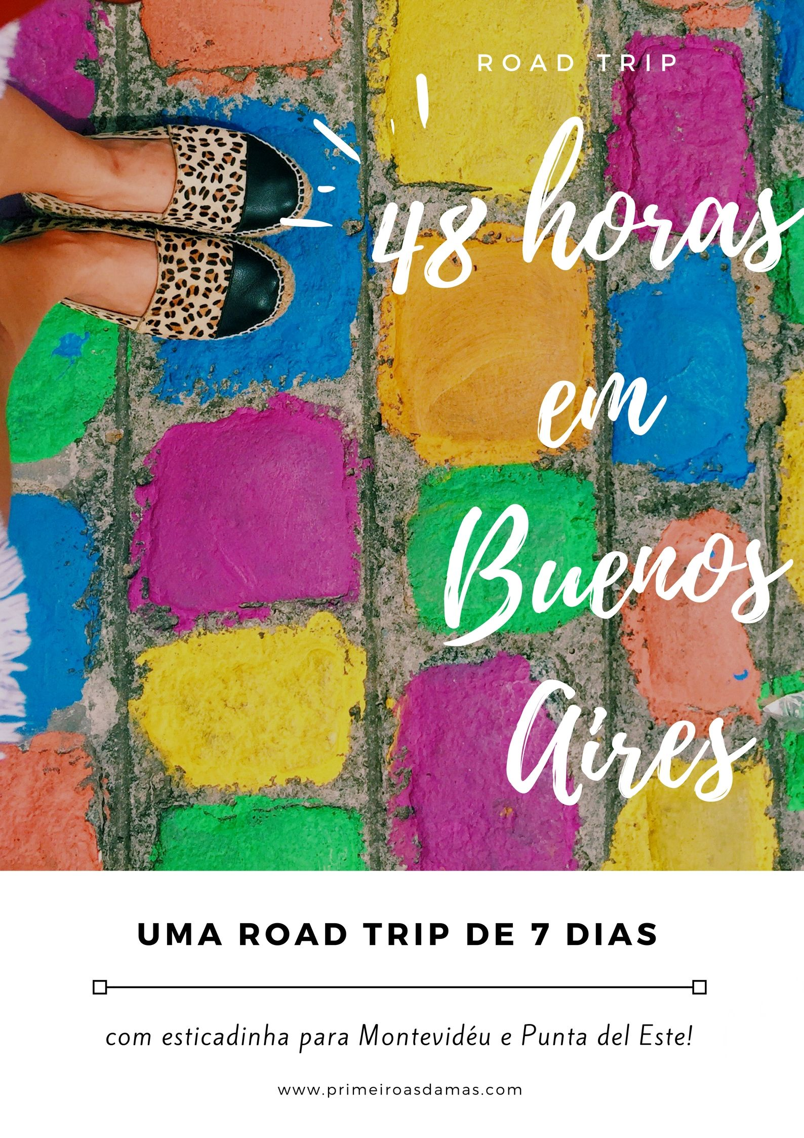 Road Trip Ate A Argentina E 48 Horas Em Buenos Aires Viagens