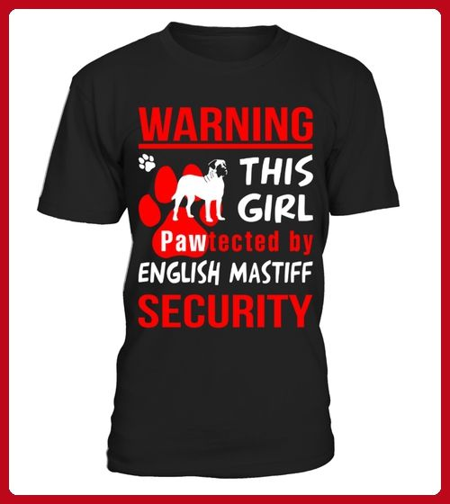 This Girl Pawtected By English Mastiff Security Funny Tshirt Maus Shirts Partner