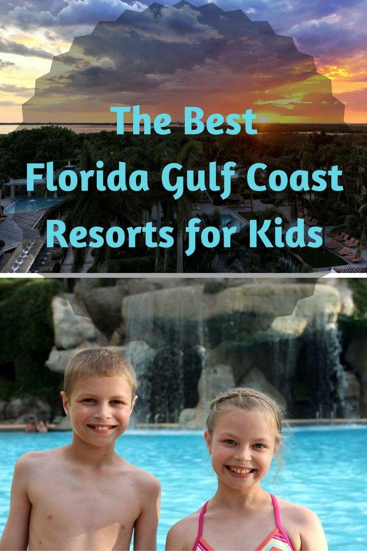 The Best Gulf Coast Family Resorts In Florida Https Alongforthetrip Com Best Gulf Coast Family Resort Family Resorts In Florida Kids Vacation Florida Resorts