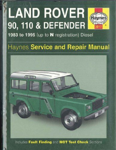 land rover 90 110 and defender owners workshop manual haynes owners rh pinterest com land rover defender owners manual pdf land rover defender owners workshop manual