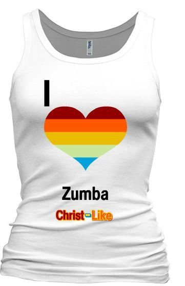 Christ Like I Love Zumba Is A Passionate Tank Tee For All
