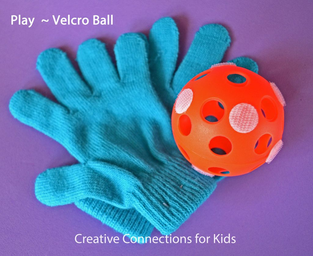 Make a velcro ball and play catch with your child!