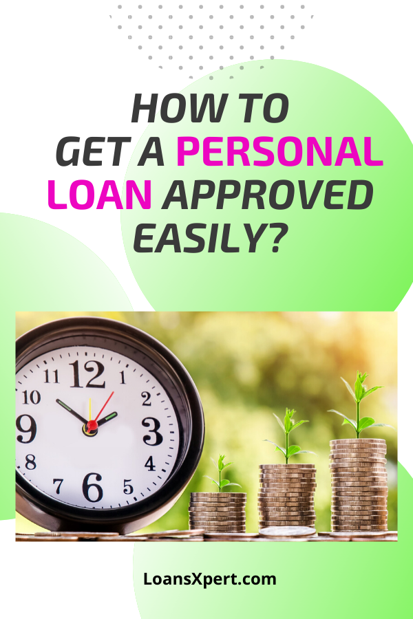 Personal Loan Approval In 2020 Personal Loans Loan Person
