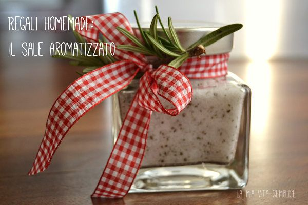 Tra i regali fai da te il sale aromatizzato semplice e - Sale da bagno fai da te ...