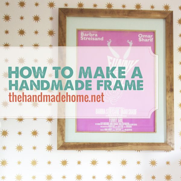 how to make a handmade frame the handmade home