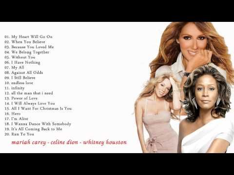 Celine Dion Mariah Carey Whitney Houston Collection Hq Mp3