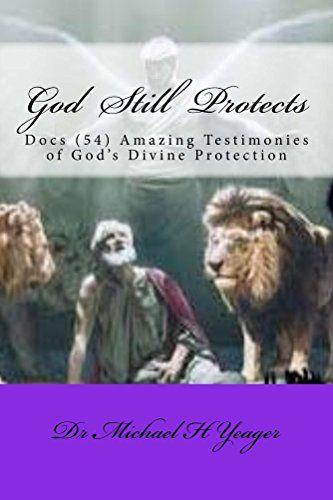 God Still Protects: Docs (54) Amazing Testimonies of Gods... https://www.amazon.com/dp/B01FAWMLA4/ref=cm_sw_r_pi_dp_d7KmxbMWSNFPM