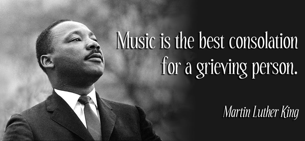 Martin Luther King And Music Quote Funeral Singing Luther