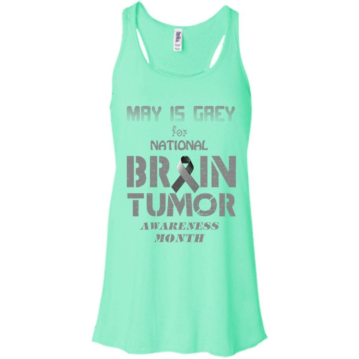 May is gray for national brain tumor awareness month Bella + Canvas Flowy Racerback Tank