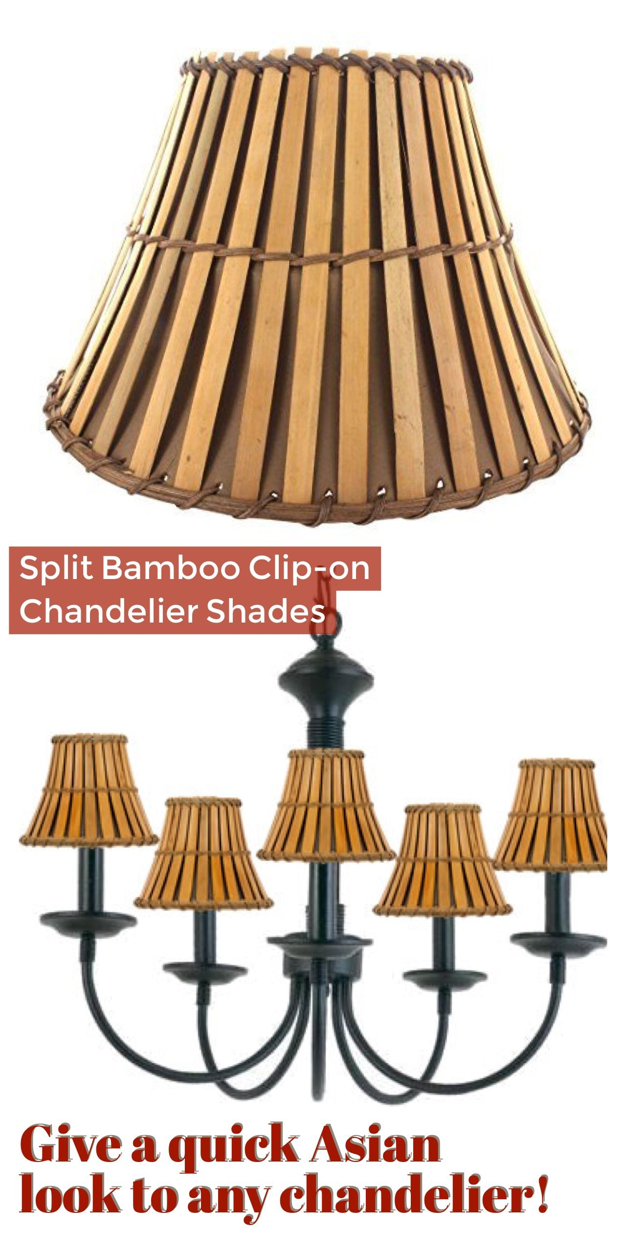 Give A Quick Asian Look To Any Chandelier With Split Bamboo Clip On Shades