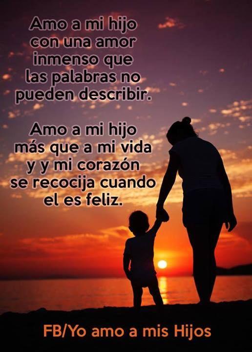Amo A Mis Hijo El Amor De Una Madre Siempre Sera Incondicional