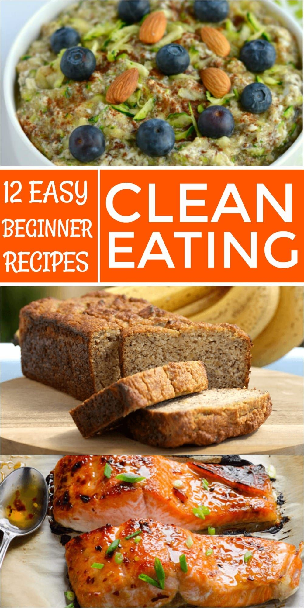 12 Clean Eating Recipes For Beginners