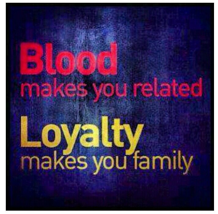Loyalty Over Everything Savvy Quotes Loyalty Quotes Family Quotes