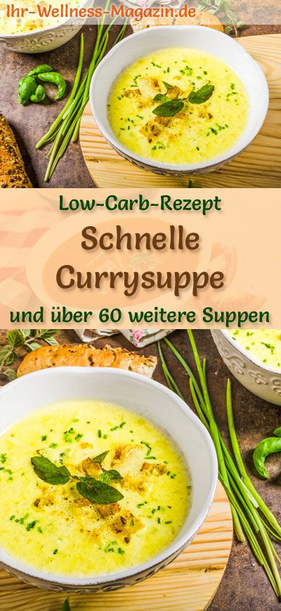 Schnelle Low Carb Currysuppe – gesundes, einfaches Rezept