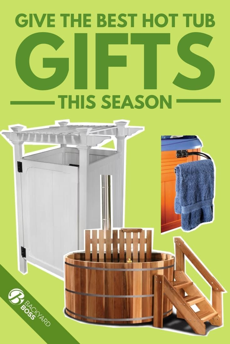 Give the Best Hot Tub Gifts This Season in 2020 Hot tub