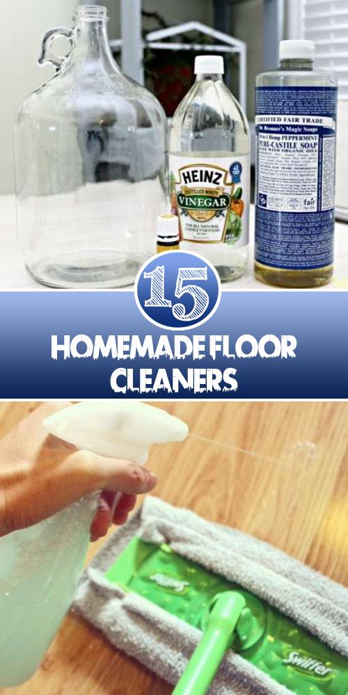 15 Homemade Floor Cleaners Homemade Floor Cleaners Floor Cleaner Recipes Floor Cleaner