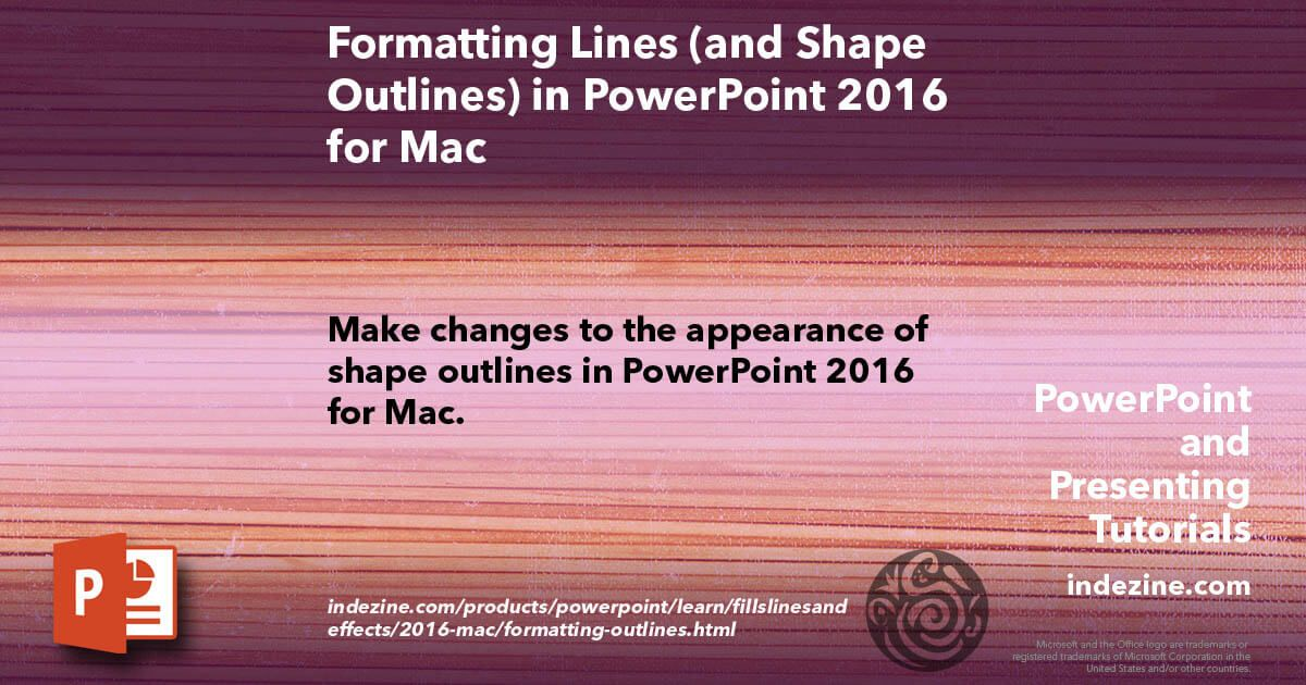 Formatting Lines for Shapes in PowerPoint 2016 for Mac