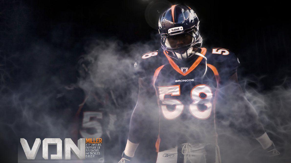 Von Miller Wallpaper By Denversportswalls Deviantart Com On Deviantart Denver Broncos Broncos Denver Broncos Football