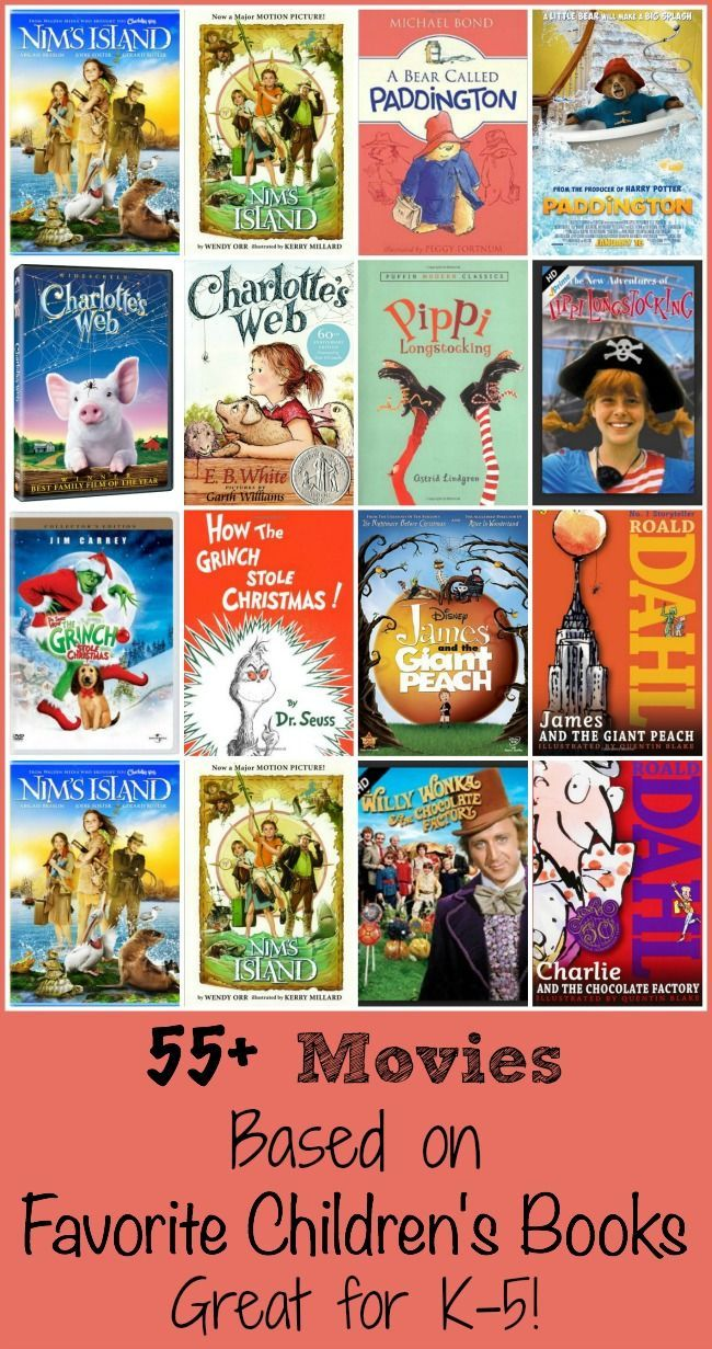 50 Of The Best Kids Movies Based On Popular Children S Books
