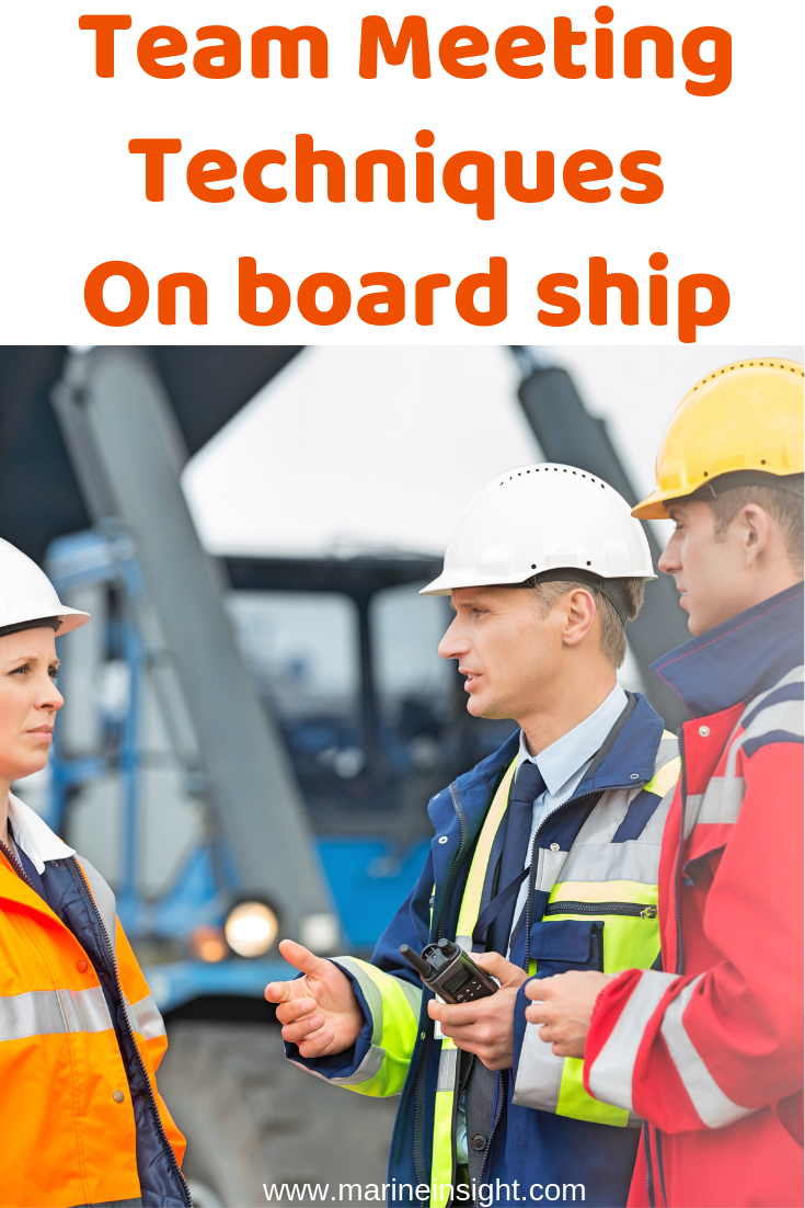 Team Meeting Techniques On board ship in 2020 Meet the