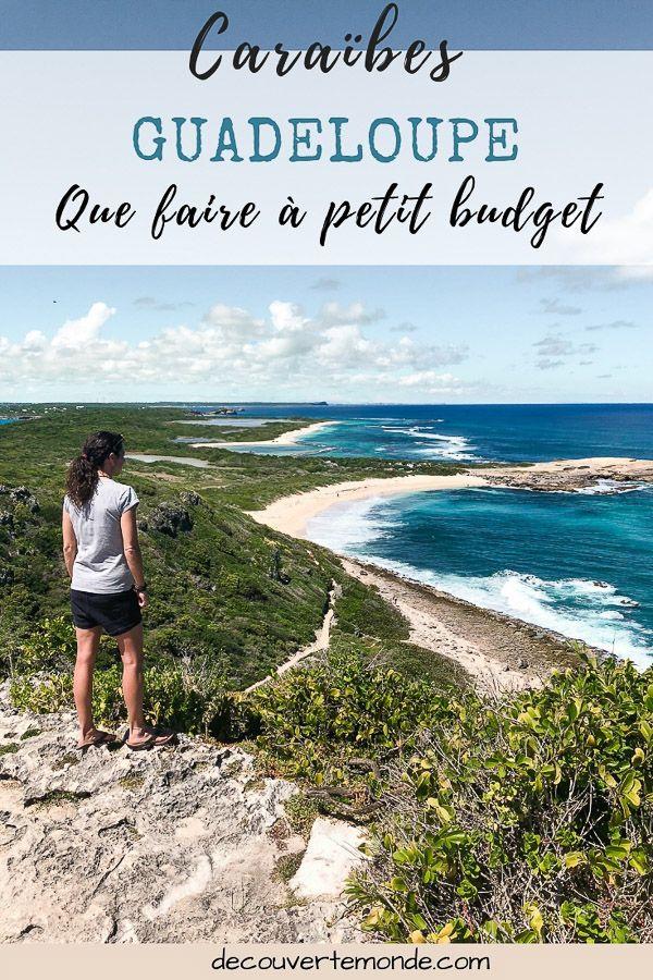 Que faire en Guadeloupe et visiter : Idées dactivités à petit budget