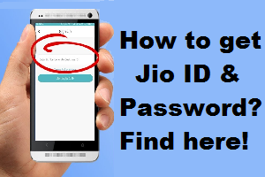 How To Get Jio Id Password Find Here Passwords Security Application Live Tv Streaming