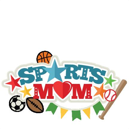 sports mom title svg scrapbook cut file cute clipart files for rh pinterest ca Card Making Supplies Clip Art Scrapbooking Tools Clip Art