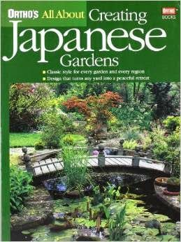 Japanese Garden Books: Ortho's All About Creating ...