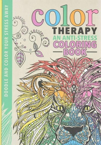 Color Therapy An Anti Stress Coloring Book Hardcover