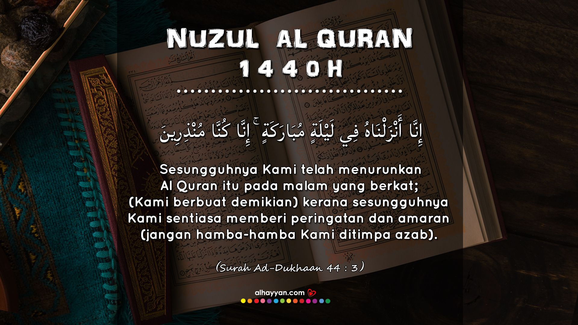 Salam Nuzul Al Quran 1440h With Images Quran Islamic Quotes