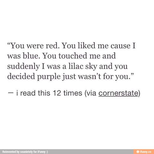 Colors - Halsey Lyrics Colors lyrics You were red You liked me because I was blue You touched me and I became lilac sky and you decided purple just was't for you