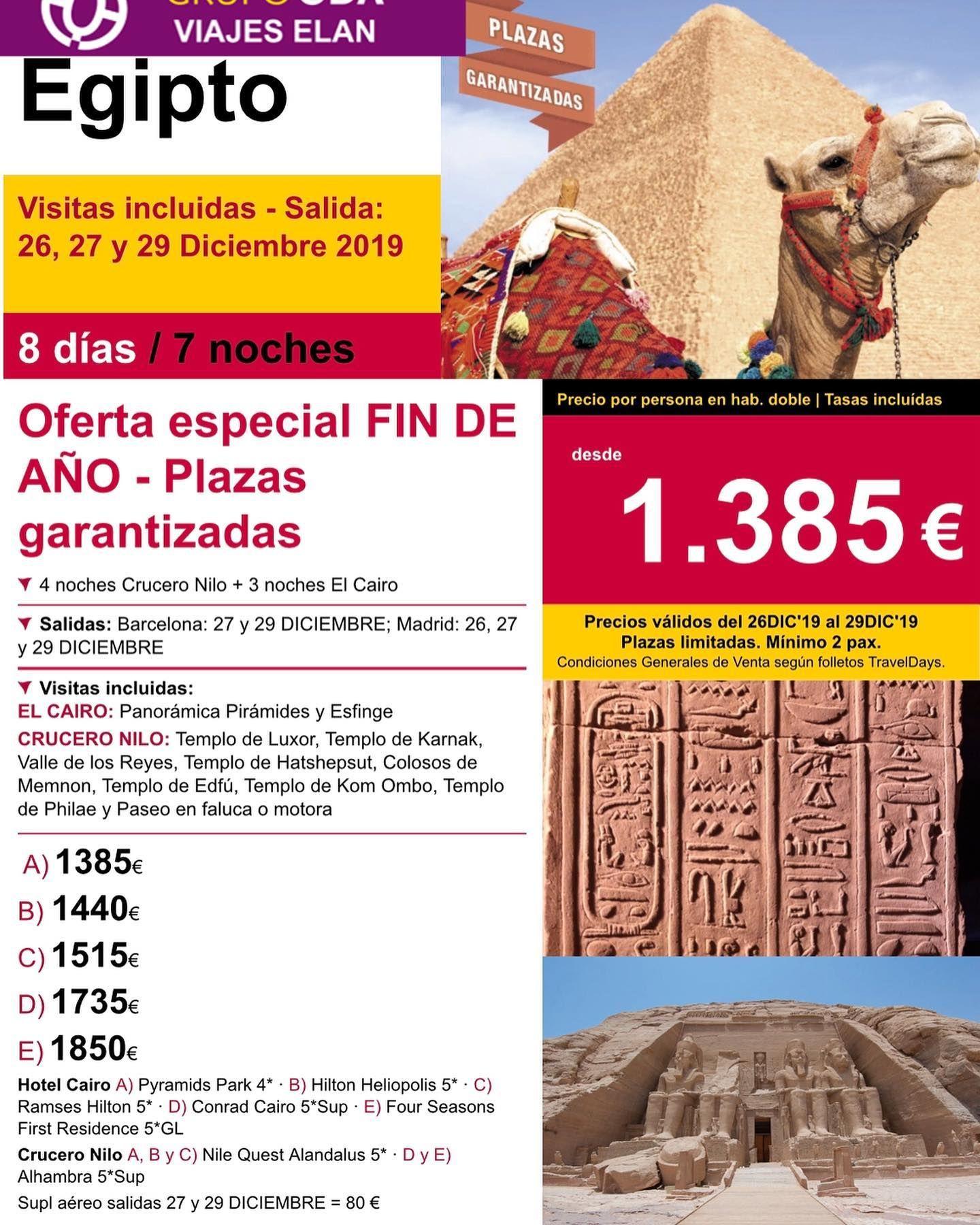 Navidad O Fin De Año En Egipto 8 Noches 7 Días Salida 26 27 Y 29 De Diciembre 2019 Desde 1255 En Navidad Desde 1385 En Fin De Año Viajesodaelan C
