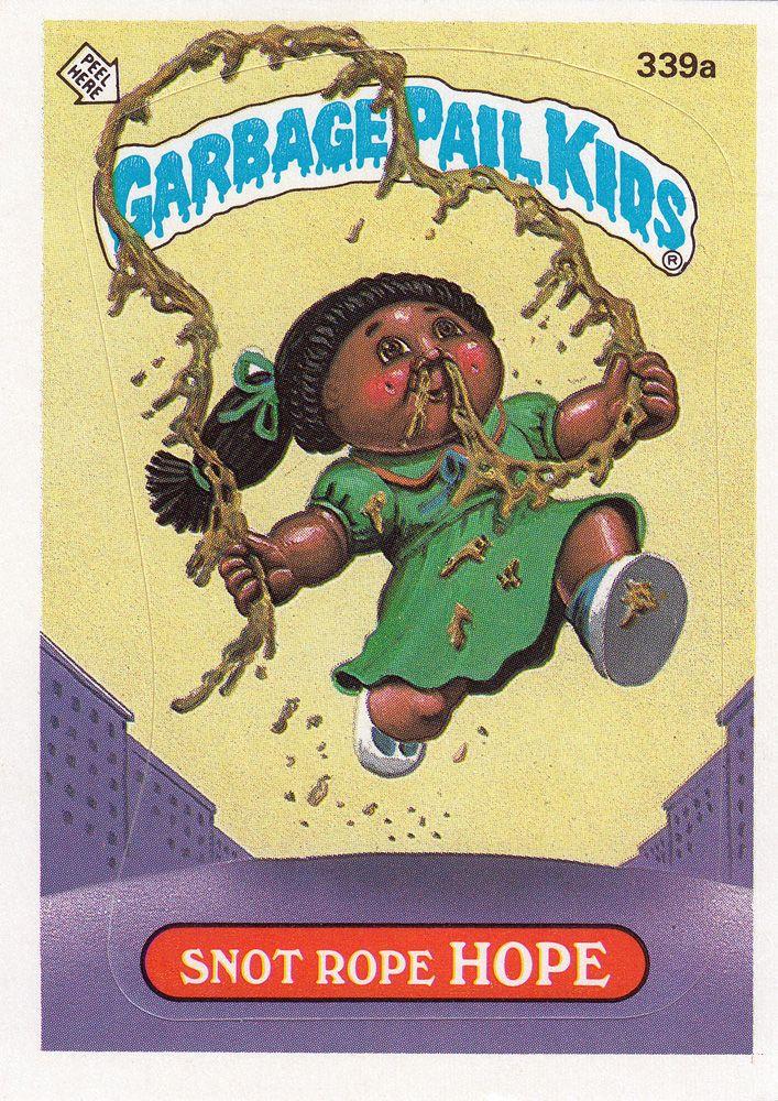 Garbage Pail Kids Series 9 339a Snot Rope Hope Garbage Pail Kids Garbage Pail Kids Cards Kids Series