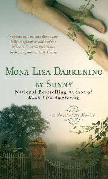 Mona Lisa Darkening: A Novel of the Monere