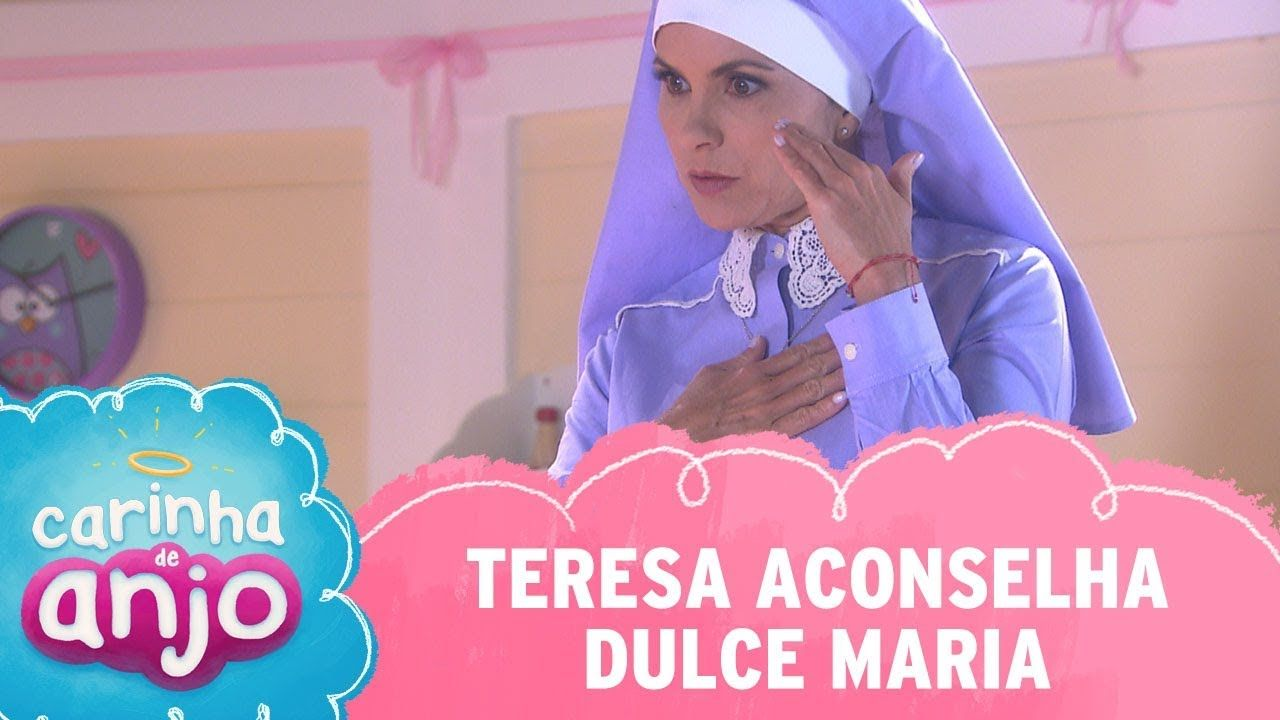 Teresa Aconselha Dulce Maria Carinha De Anjo Capitulo 185