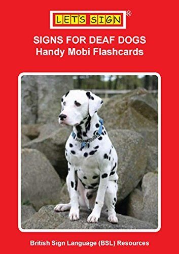 SIGNS FOR DEAF DOGS Handy Mobi Flashcards (Let's Sign BSL