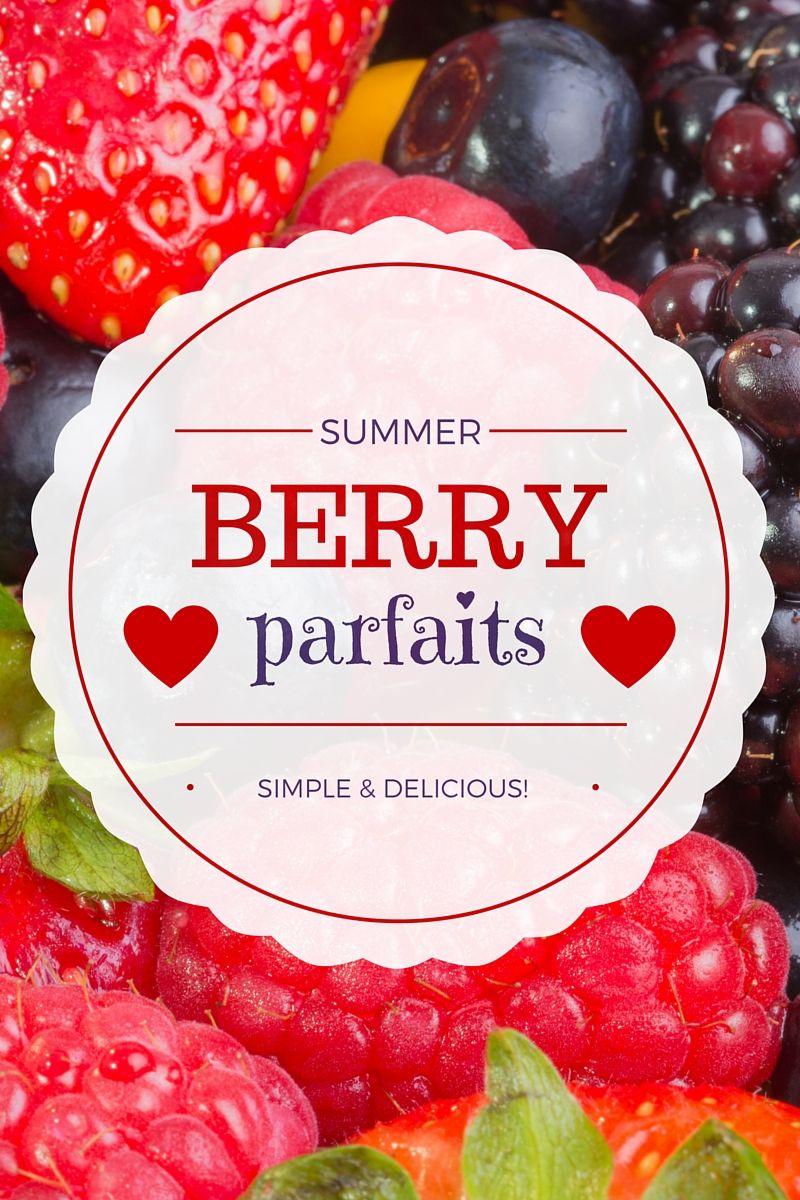 Summer Berry Parfaits