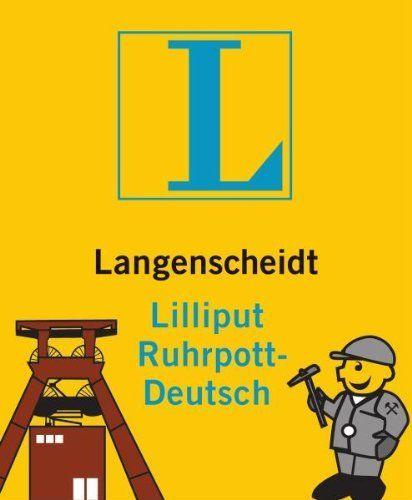 Lilliput Ruhrpott - Deutsch Langenscheidt Wörterbuch Gebundene Ausgabe