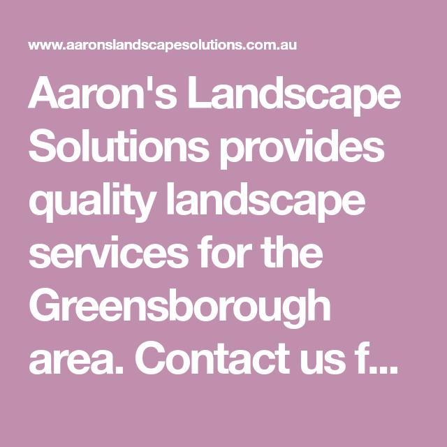 Aaron's Landscape Solutions provides quality landscape ...