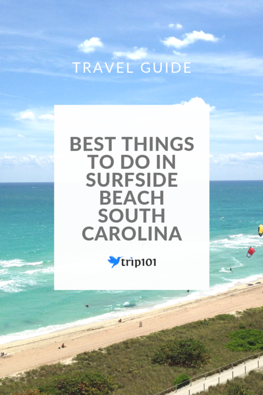 Discover The 10 Best Things To Do In Surfside Beach South Carolina Surfside Beach South Carolina South Carolina Beaches Myrtle Beach Trip