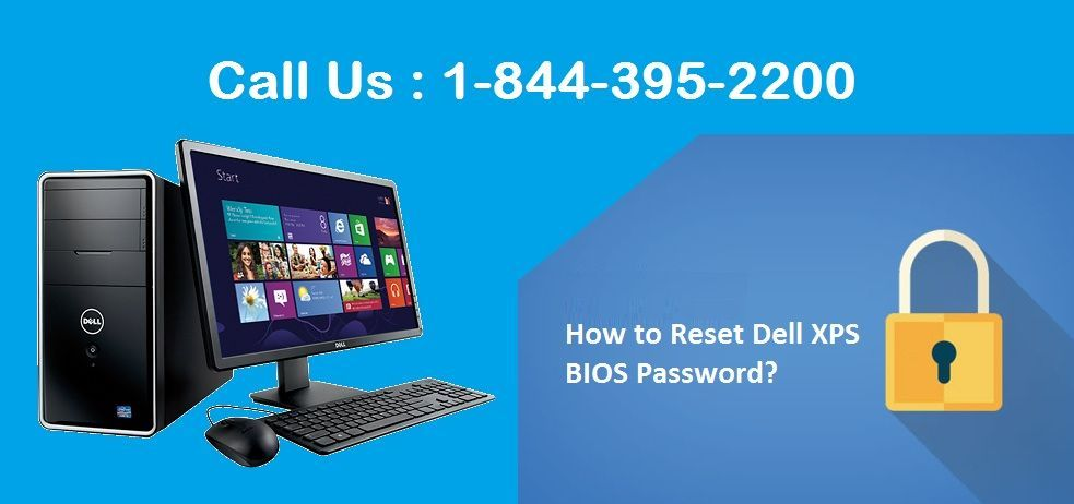 Call 1-844-395-2200 to to Reset Dell XPS 13 9343 BIOS Password and