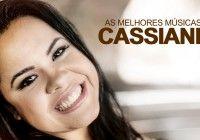 Cassiane As Melhores Musicas Mais Tocadas Atualizada Nova
