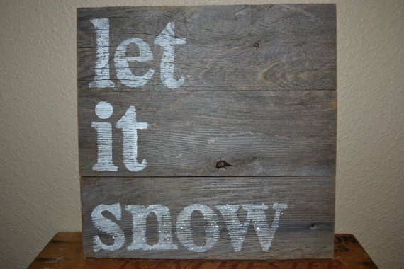 wood sign let it snow reclaimed wood by VintageLoveCompany on Etsy