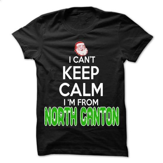 Keep Calm North Canton... Christmas Time - 99 Cool City - #oversized shirt #swag hoodie. ORDER NOW => https://www.sunfrog.com/LifeStyle/Keep-Calm-North-Canton-Christmas-Time--99-Cool-City-Shirt-.html?68278