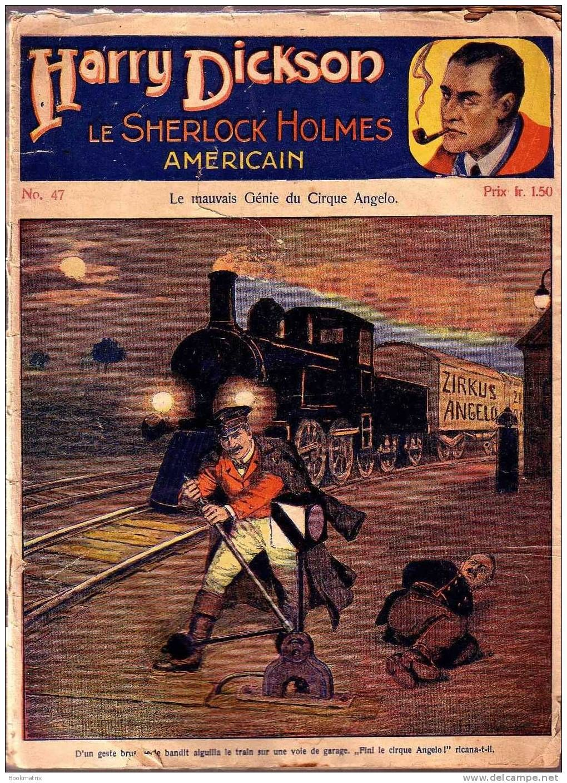 Jean Ray / HARRY DICKSON LE SHERLOCK HOLMES AMERICAIN N°47 : le mauvais génie du Cirque Angelo - Delcampe.net