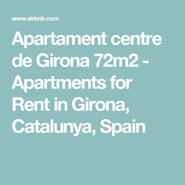 One Bedroom Apartment London Rent: Apartament Centre De Girona 72m2