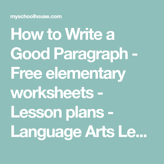 How to Write a Good Paragraph - Free elementary worksheets ...