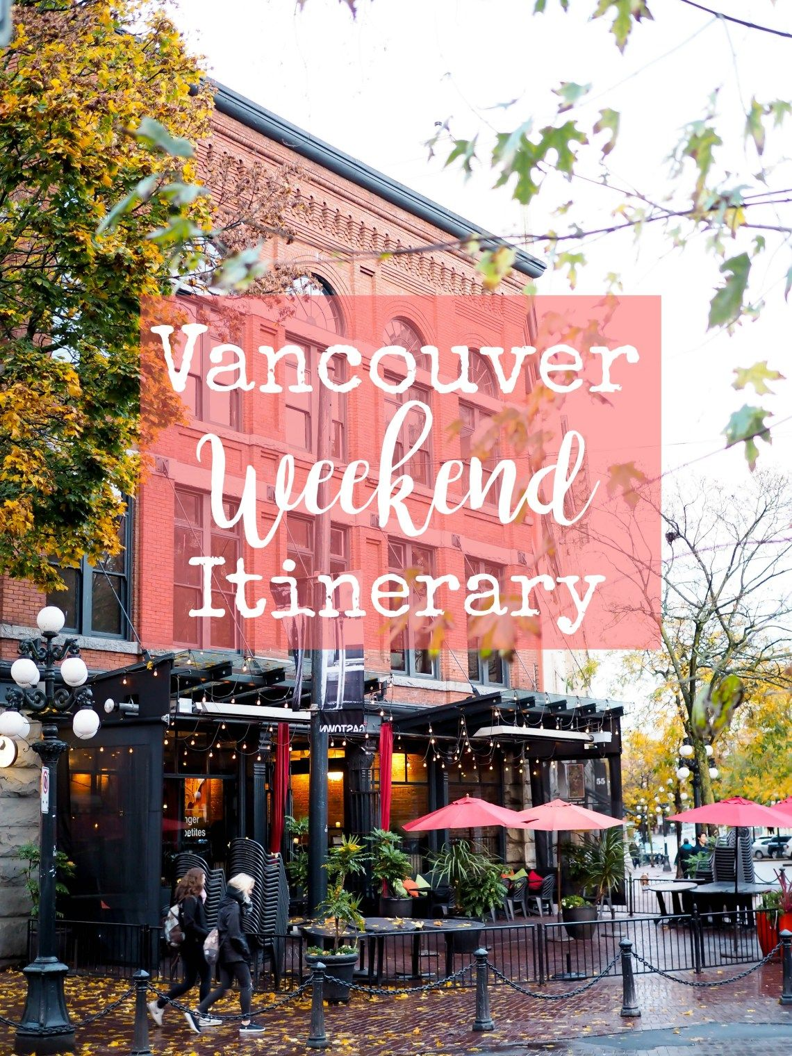 Vancouver Weekend Itinerary Appetites Abroad Visit Vancouver Vancouver Travel Canada Travel